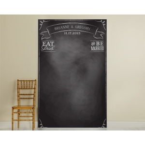 Personalized Chalkboard Photo Backdrop: Eat Drink & Be Married